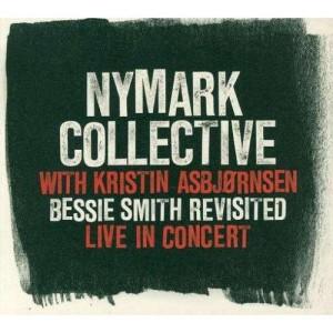 Nymark Collective with Kristin Asbjørnsen: Bessie Smith revisited